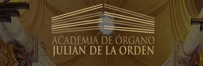 Academia de Órgano Julián de la Orden