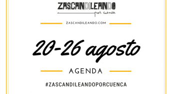 Qué hacer en Cuenca del 20 al 26 de agosto