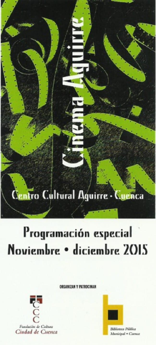 Programación del Cinema Aguirre Cuenca diciembre 2015
