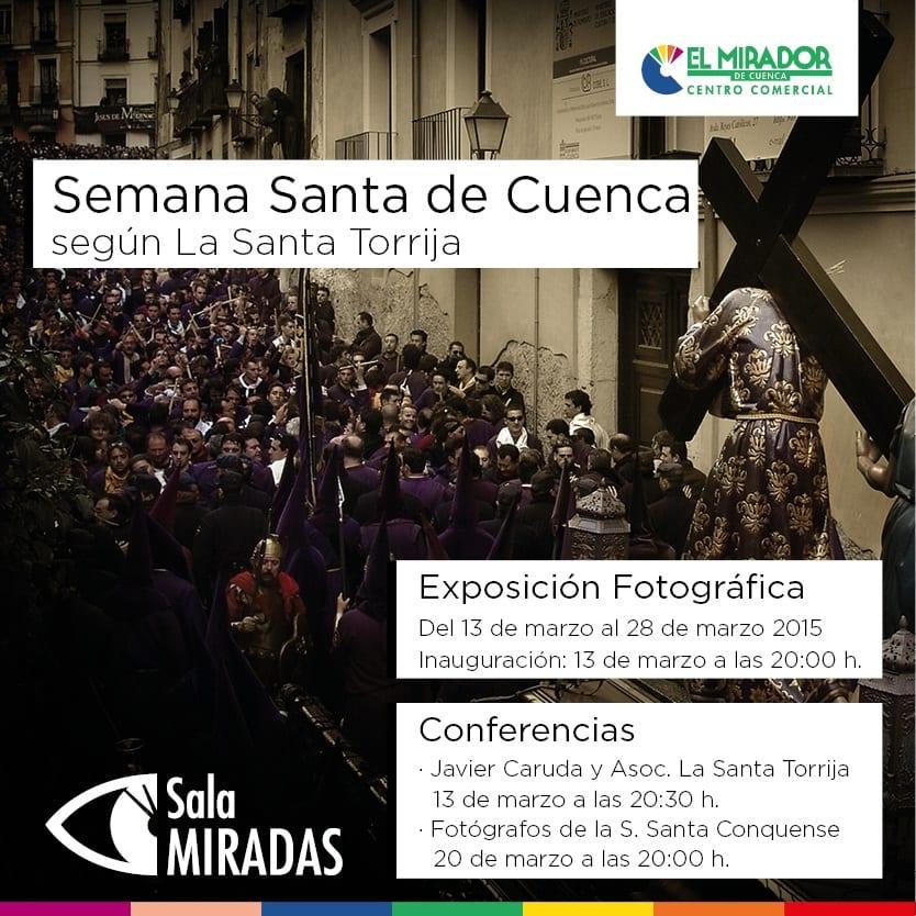 Exposición de Semana Santa de la Santa Torrija de Cuenca 2016