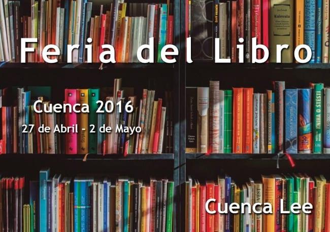 Cuenca lee, Feria del Libro 2016