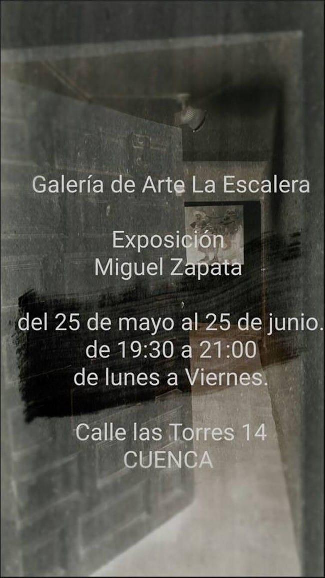 Exposición de Miguel Zapata en Cuenca