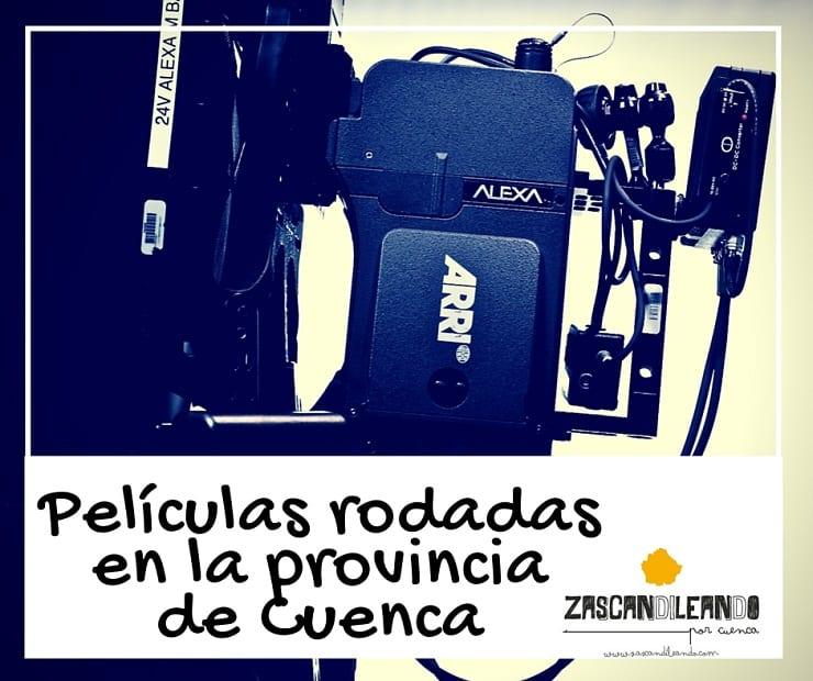 Peliculas rodadas en la provincia de Cuenca