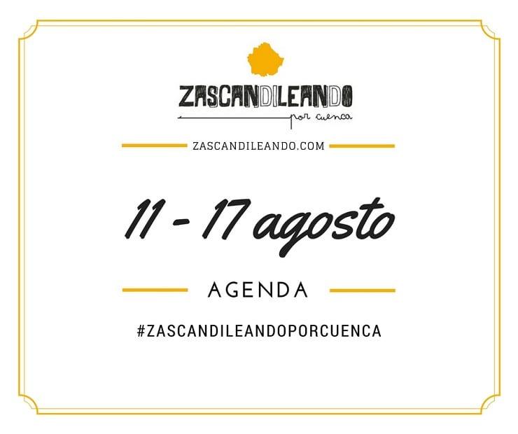 Agenda de Ocio en Cuenca del 11 al 17 de agosto 2016