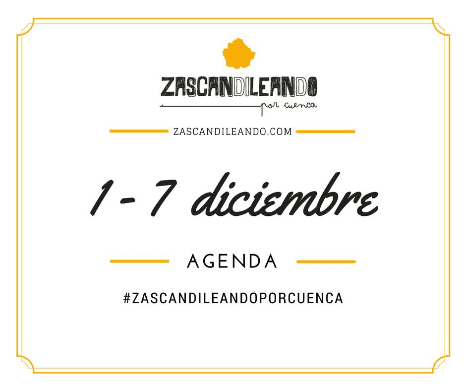 Agenda del 1 al 7 de diciembre de 2016 en Cuenca