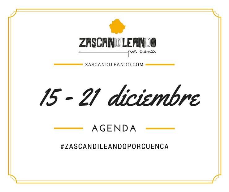 Agenda del 15 al 21 de diciembre de 2016 en Cuenca