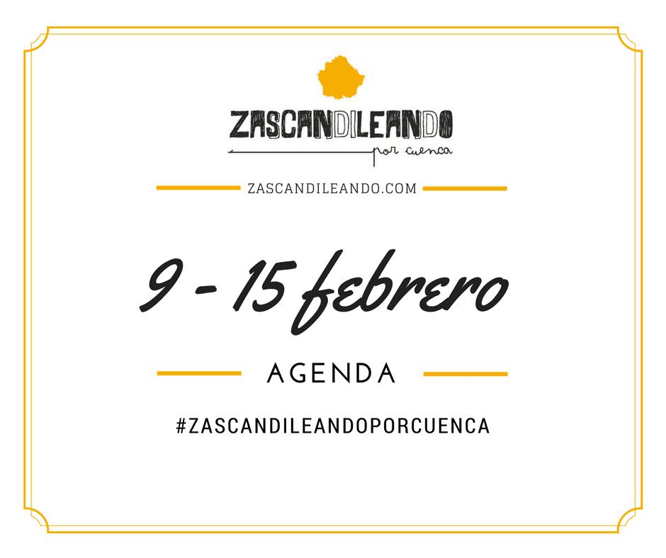Agenda del 9 al 15 de febrero 2017 en Cuenca