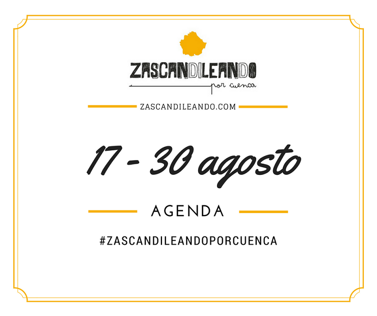 Agenda del 17 al 30 de agosto de 2017 en Cuenca